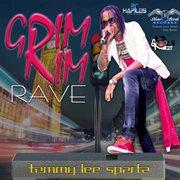 Grim Rim Rave - Single