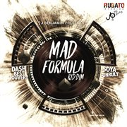 Mad Formula Riddim