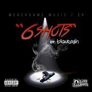 6 Shots - Ep