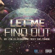 Let Me Find Out - Single