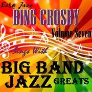 Big band jazz greats, vol.7 cover image