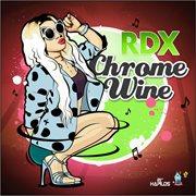Chrome Wine - Single