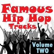 Famous Hip Hop Tracks - Volume Two
