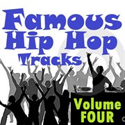 Famous Hip Hop Tracks - Volume Four