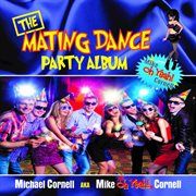 The Mating Dance Party Album