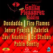 Guilty Pleasures Riddim