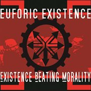 Existence Beating Morality