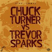 Chuck Turner Vs Trevor Sparks
