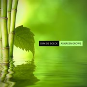 As Green Grows - Ep