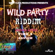 Wild Party Riddim
