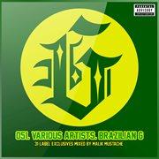 Brazilian G (mixed & Compiled by Malik Mustache)