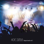 Ade 2016 deep & tech, vol. 1 cover image