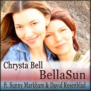 Chrysta Bell ~ Bella Sun - Single