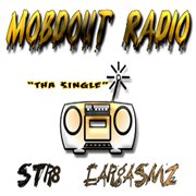 Mobdout Radio Str8 Eargasmz