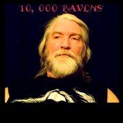 10, 000 Ravens'