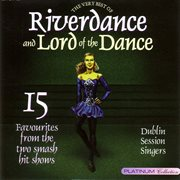The very best of riverdance and lord of the dance cover image