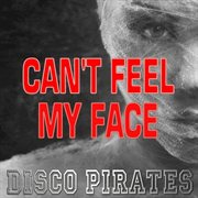 Can't Feel My Face (nrg Remix)