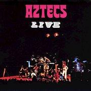 Aztecs Live