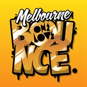 Melbourne bounce cover image