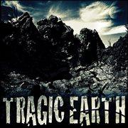 Tragic Earth