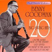 Benny Goodman - 20 Big Swing Hits