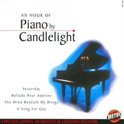 An Hour of Piano by Candlelight