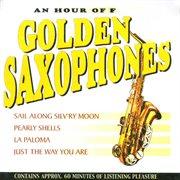 An Hour of Golden Saxophones