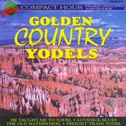 Golden Country Yodels