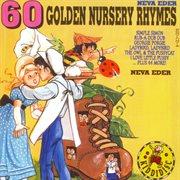 60 Golden Nursery Rhymes