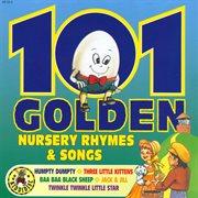 101 Golden Nursery Rhymes & Songs