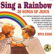 Sing a rainbow - 20 songs of jesus cover image