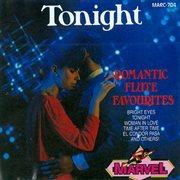 Tonight - Romantic Flute Favourites