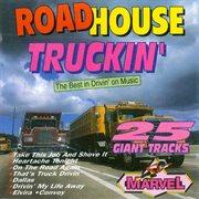 Roadhouse Truckin'