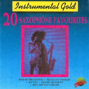 Instrumental gold - 20 saxophone favourites cover image