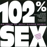 102% Sex