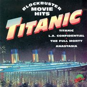 Blockbuster Movie Hits - Titanic