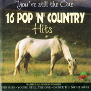You're Still the One - 16 Pop 'n' Country Hits