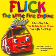 Flick, the Little Fire Engine