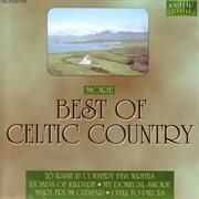 More best of celtic country - 20 irish & country favourites cover image