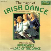 The magic of irish dance cover image