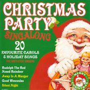 Christmas party singalong - 20 favourite carols & holiday songs cover image
