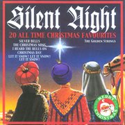 Silent night - 20 all time christmas favourites cover image