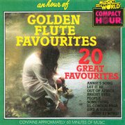 An hour of golden flute favourites cover image