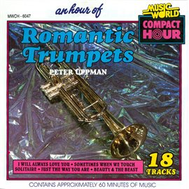 Cover image for An Hour of Romantic Trumpets