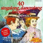 40 singalong, dancealong favourites cover image