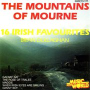 The mountains of mourne - 16 irish favourites cover image