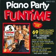 Piano party funtime - 69 sing-along favourites cover image