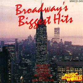 Broadway's Biggest Hits