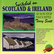 Switched on scotland & ireland - 40 non stop favourites cover image