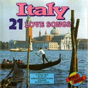 Italy - 21 love songs cover image